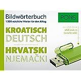 PONS Bildwörterbuch Kroatisch: 1.500 nützliche Wörter für den Alltag