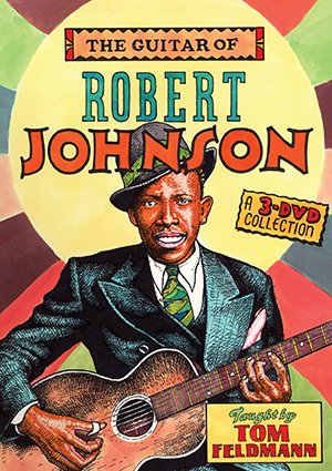 (The Guitar of Robert Johnson (3-DVD)