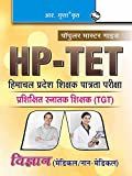 HP-TET (Himachal Pradesh Teacher Eligiblity Test) for TGT-Medical-Non Medical Exam Guide (Popular Master Guide)