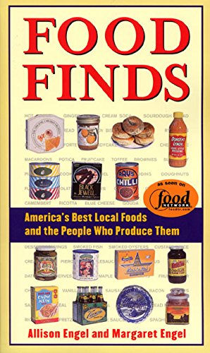 Food Finds: America's Best Local Foods and the People Who Produce Them (Best American Cars Of The 50s)