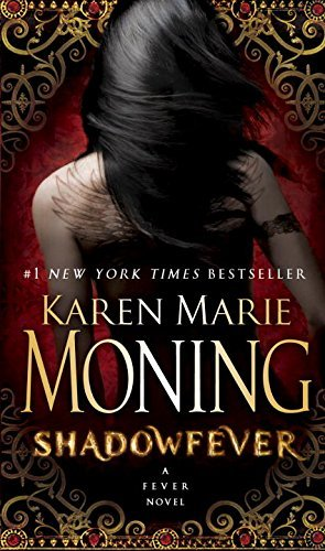 Shadowfever Fever Series Book 5 By Karen Marie