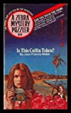 Is This Coffin Taken?, Jean F. Webb, 0890833982