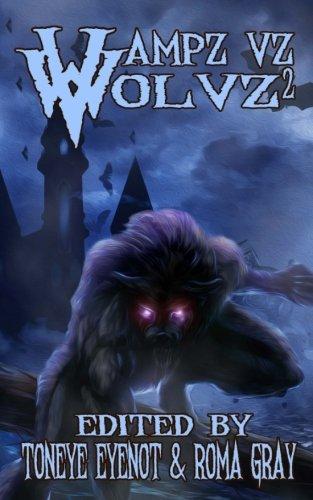 Vampz Vz Wolvz 2 (Volume 2)