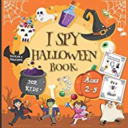   Toddler & Preschool I Spy Halloween Book For Kids Ages 2-5: Funny Activity Book with Spooky Scary Things