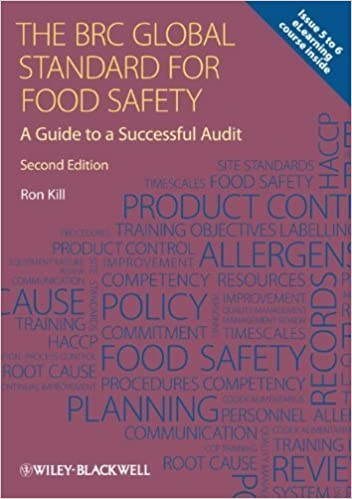 Book The BRC Global Standard for Food Safety: A Guide to a Successful Audit by Ron Kill (2012-08-03)