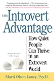 amazon advantage - The Introvert Advantage: How Quiet People Can Thrive in an Extrovert World