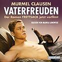 Frettsack Hörbuch von Murmel Clausen Gesprochen von: Manou Lubowski