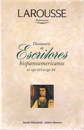 Download Diccionario De Escritores Hispanoamericanos Del Siglo Xvi Al Siglo Xx PDF ePub book