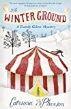 The Winter Ground (Dandy Gilver)