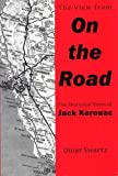 img - for The View From On the Road: The Rhetorical Vision of Jack Kerouac book / textbook / text book