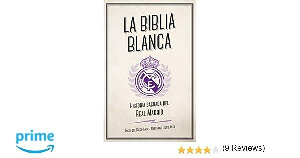 La biblia blanca: Historia sagrada del Real Madrid Córner: Amazon ...