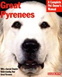 Great Pyrenees (Complete Pet Owner's Manuals)