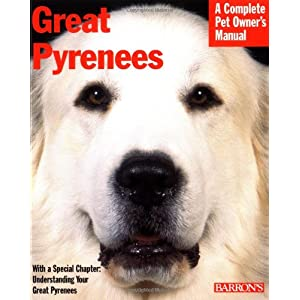 Great Pyrenees (Complete Pet Owner's Manuals) 8