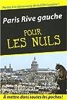 Paris Rive gauche pour les Nuls par Chadych