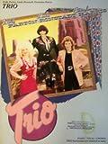 Dolly Parton, Linda Ronstadt, Emmylou Harris: Trio Songbook - Piano/Vocal/Chords