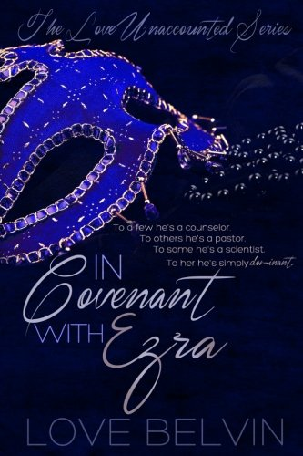 Books : In Covenant with Ezra (Love Unaccounted) (Volume 1)