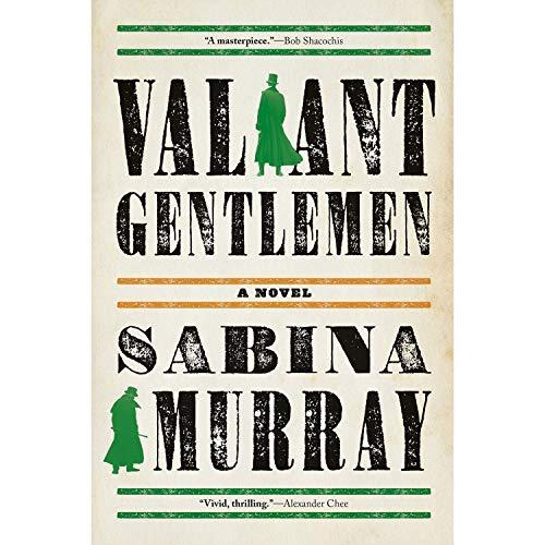 Image of Valiant Gentlemen: A Novel