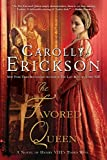 img - for The Favored Queen: A Novel of Henry VIII's Third Wife book / textbook / text book