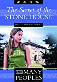 img - for The Secret of the Stone House (From Many Peoples) by Judith Silverthorne (2005-09-01) book / textbook / text book