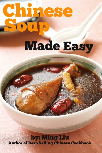 Chinese soup made easy chinese homestyle recipes book 7 kindle chinese soup made easy chinese homestyle recipes book 7 by liu ming forumfinder Images