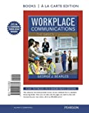 img - for Workplace Communications: The Basics, Book a la Carte Edition (6th Edition) book / textbook / text book