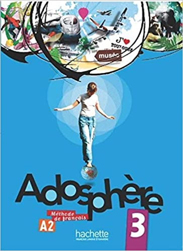 Adosphere 3 Methode De Francais A2 Livre Cd French