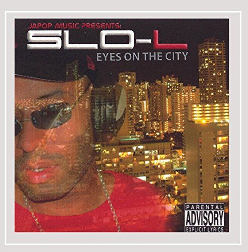 Eyes On the City [Explicit]