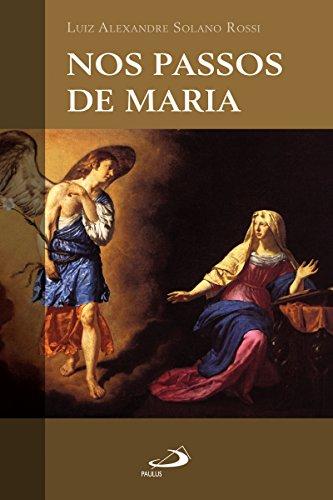 Nos passos de Maria (Nos passos de...)