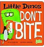 Little Dinos Don't Bite, Michael Dahl, 1404875360