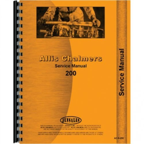 S-200 Allis Chalmers 200 (All Is Chalmers Service Manuals)