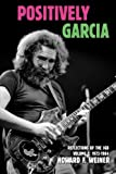 Positively Garcia: Reflections of the JGB