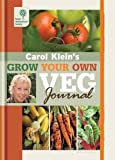 RHS Grow Your Own: Veg Journal (Royal Horticultural Society Grow Your Own)