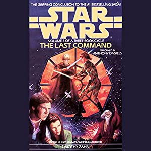 Star Wars: The Thrawn Trilogy, Book 3: The Last Command Hörbuch