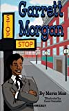 img - for Garrett Morgan (Historically) book / textbook / text book