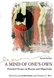 img - for A Mind Of One's Own: Feminist Essays On Reason And Objectivity (Feminist Theory and Politics) book / textbook / text book