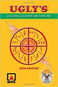 Ugly S Electrical Safety And Nfpa 70e 174 H Brooke Stauffer