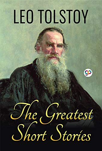 the greatest short stories of leo tolstoy global classics kindle