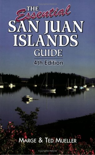 The Essential San Juan Islands Guide