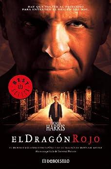 El dragón rojo (Hannibal Lecter 1) de [Harris, Thomas]