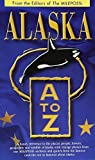 img - for Alaska A to Z by Milepost (1997-06-01) book / textbook / text book