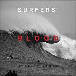 Surfers' Blood por Patrick Trefz