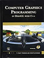 Computer Graphics Programming in OpenGL with C++ Front Cover