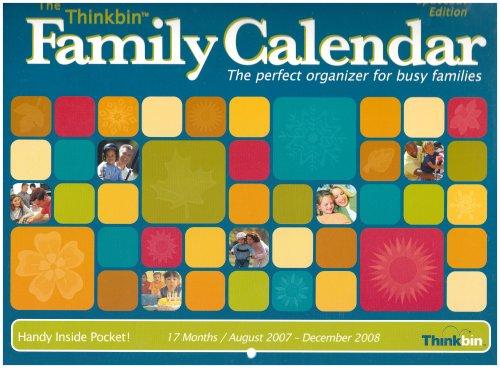 The Thinkbin Family 2007/2008 Calendar: 17 Months / August 2007 - December 2008: Spacesaver ()