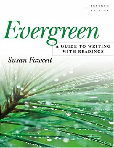 amazon com evergreen a guide to writing with readings rh amazon com evergreen a guide to writing with readings 10th edition evergreen guide to writing 10th edition