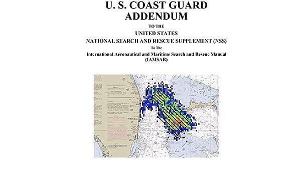 Amazon com: U  S  COAST GUARD ADDENDUM (January 2013) TO THE