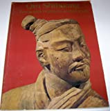 img - for Qin Shihuang: Terracotta Warriors and Horses : Catalogue to the