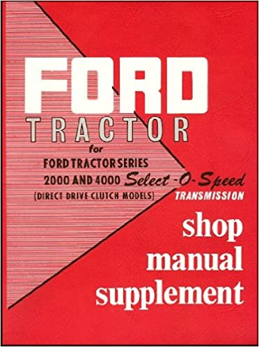 Owners manuals maintenance guides download ebooks for free amazon kindle ebooks free ford tractor series 2000 4000 select o speed transmission shop manual supplement 1955 1960 pdf fandeluxe Choice Image