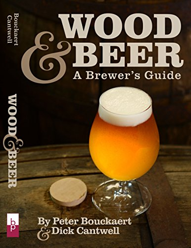 Wood Beer (Wood & Beer: A Brewer's Guide)