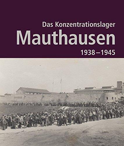 das-konzentrationslager-mauthausen-1938-1945