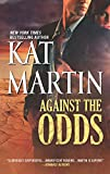 Against the Odds (The Raines of Wind Canyon) by  Kat Martin in stock, buy online here